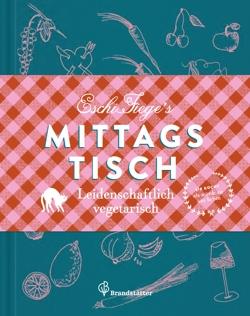 Eschi Fiege Mittagstisch Buchtitel Cover #gourmetguerilla #leckerlesen #kochbuch