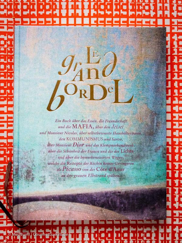 GourmetGuerilla Kulinarische Bücher zu Weihnachten Le grand bordel |GourmetGuerilla.de