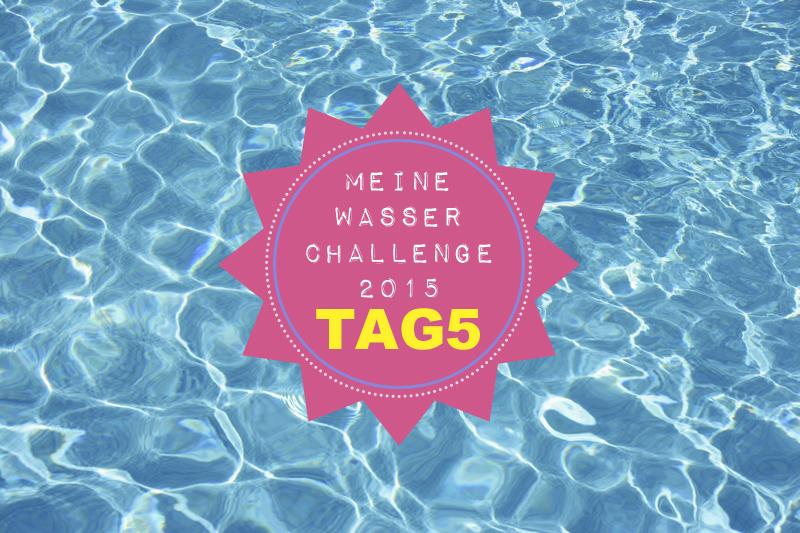Meine Wasser Challenge Tag5 / GourmetGuerilla.de