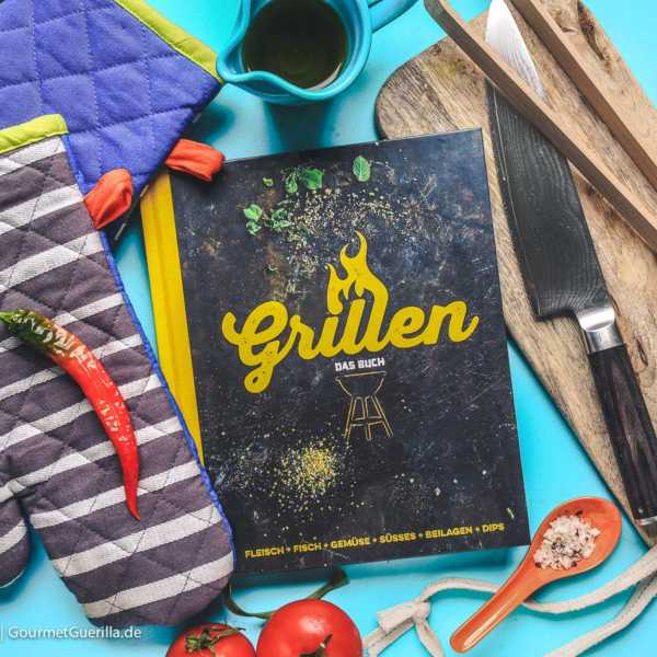 Grillen –Das Buch |GourmetGuerilla.de