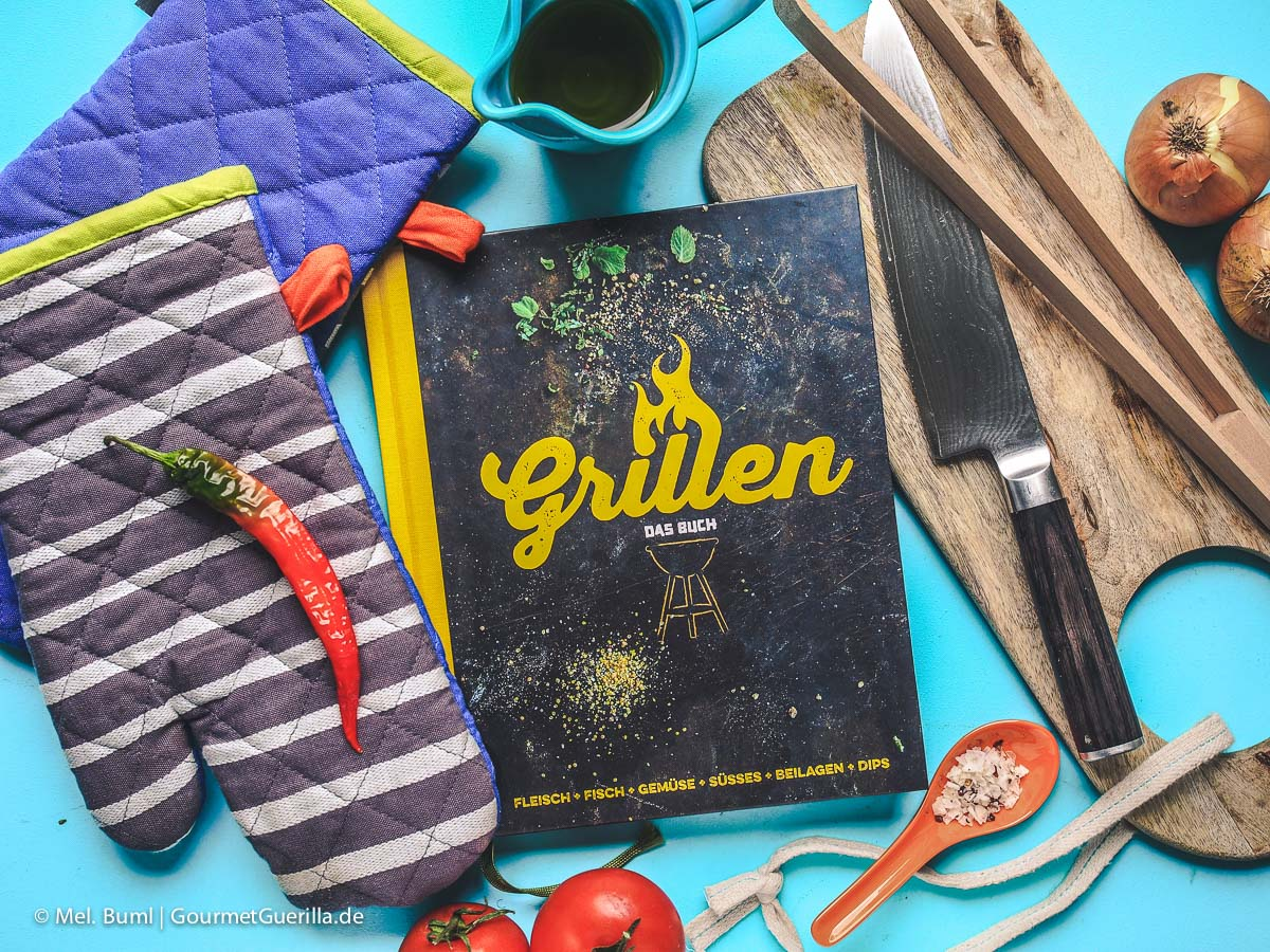 Grillen –Das Buch  GourmetGuerilla.de